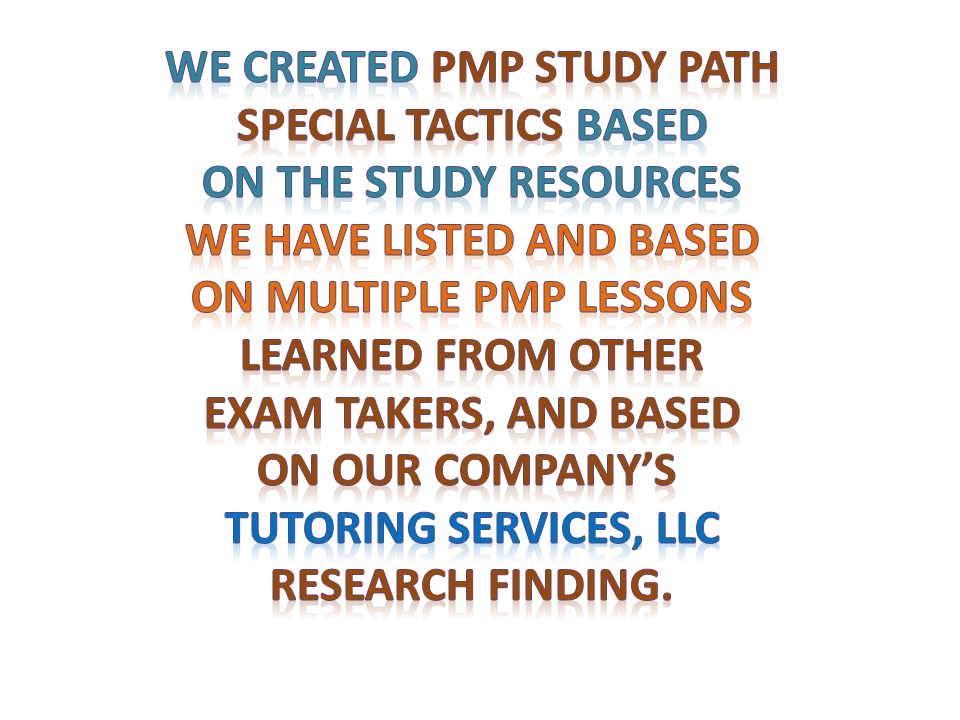 32-pmp-study-path-special-tactics-based-on-lessons-learned-and-TutoringServices-LLC-Research